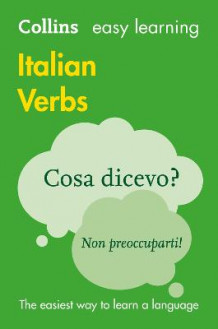 Collins Easy Learning Italian: Easy Learning Italian Verbs av Collins Dictionaries (Heftet)