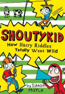 How Harry Riddles Totally Went Wild av Simon Mayle (Heftet)