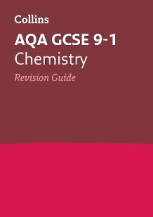Collins GCSE Revision and Practice: New Curriculum: AQA GCSE Chemistry Revision Guide av Collins GCSE (Heftet)