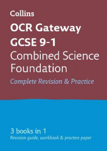 OCR Gateway GCSE Combined Science Foundation Tier All-in-One Revision and Practice av Collins GCSE (Heftet)