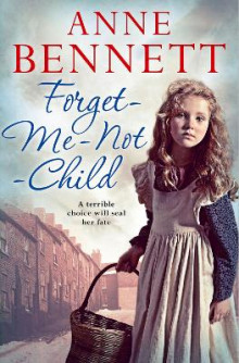 The Forget-Me-Not Child av Anne Bennett (Heftet)