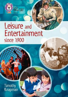Leisure and Entertainment since 1900 av Timothy Knapman (Heftet)