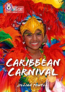 Collins Big Cat: Caribbean Carnival: Band 13/Topaz av Jillian Powell (Heftet)