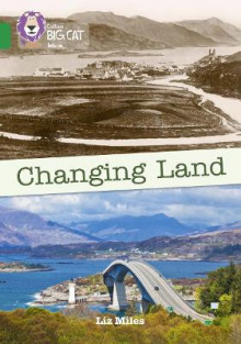 Changing Land av Liz Miles (Heftet)