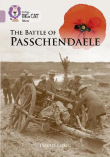 The Battle of Passchendaele av David Long (Heftet)