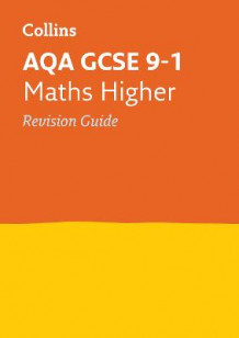 AQA GCSE Maths Higher Revision Guide av Collins GCSE (Heftet)