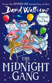 The midnight gang av David Walliams (Heftet)