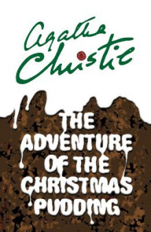 The Adventure of the Christmas Pudding av Agatha Christie (Heftet)
