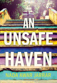 An Unsafe Haven av Nada Awar Jarrar (Heftet)