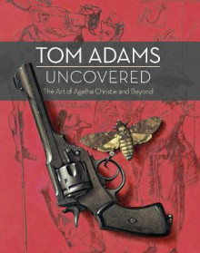 Tom Adams Uncovered av Tom Adams og John Curran (Innbundet)