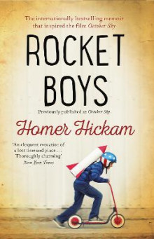 Rocket Boys av Homer Hickam (Heftet)
