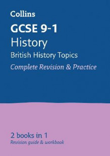 GCSE History - British All-in-One Revision and Practice av Collins GCSE (Heftet)