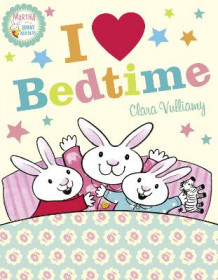 Martha and the Bunny Brothers: I Heart Bedtime av Clara Vulliamy (Heftet)