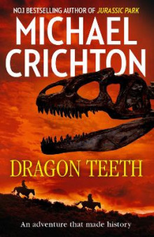 Dragon Teeth av Michael Crichton (Heftet)