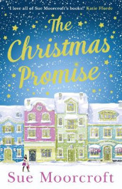 The Christmas Promise av Sue Moorcroft (Heftet)