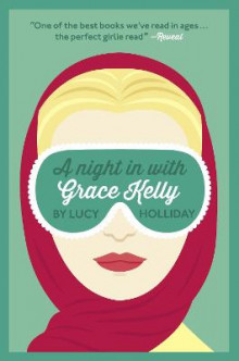 A Night In With Grace Kelly av Lucy Holliday (Heftet)
