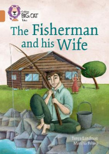 Collins Big Cat: The Fisherman and His Wife: Band 12/Copper av Tanya Landman (Heftet)