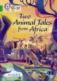 Two Animal Tales from Africa av Beverley Birch (Heftet)