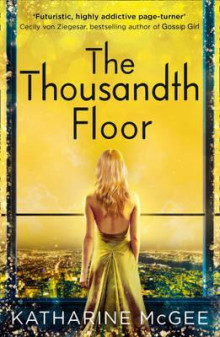 The thousandth floor av Katharine McGee (Heftet)