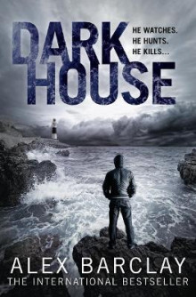 Darkhouse av Alex Barclay (Heftet)