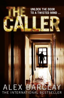 The Caller av Alex Barclay (Heftet)