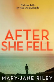 After She Fell av Mary-Jane Riley (Heftet)