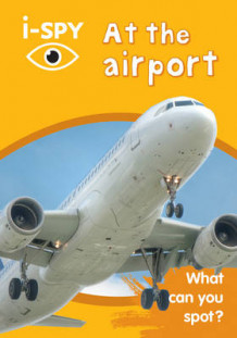 i-Spy at the Airport: What Can You Spot? av i-SPY (Heftet)