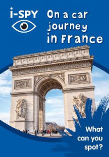 Collins Michelin i-SPY Guides: i-SPY on a Car Journey in France: What Can You Spot? av i-SPY (Heftet)