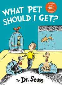 What Pet Should I Get? av Dr. Seuss (Heftet)