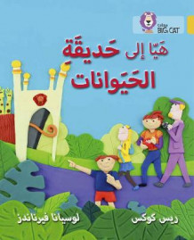Collins Big Cat Arabic Readers: Going to the Zoo: Level 9 av Reece Cox (Heftet)