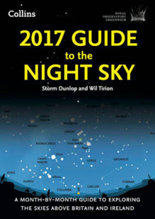 2017 Guide to the Night Sky av Storm Dunlop, Wil Tirion og Greenwich Royal Observatory (Heftet)