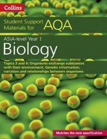 AQA A Level Biology Year 1 & AS Topics 3 and 4 av Mike Boyle (Heftet)