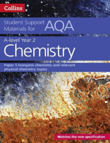 AQA A Level Chemistry Year 2 Paper 1 av Colin Chambers, Graham Curtis, Geoffrey Hallas, Andrew Maczek, David Nicholls, Rob Symonds og Stephen Whittleton (Heftet)