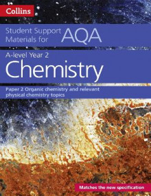 AQA A Level Chemistry Year 2 Paper 2 av Colin Chambers, Graham Curtis, Geoffrey Hallas, Andrew Maczek, David Nicholls, Rob Symonds og Stephen Whittleton (Heftet)