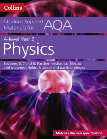 Collins Student Support Materials: AQA A level Physics Year 2 Sections 6, 7 and 8 av Dave Kelly (Heftet)