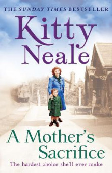 A Mother's Sacrifice av Kitty Neale (Heftet)