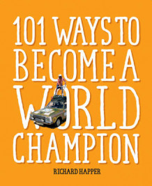 101 Ways to Become A World Champion av Richard Happer (Heftet)