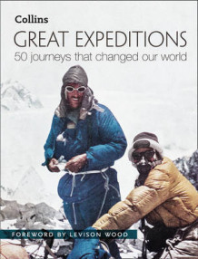 Great Expeditions av Mark Steward og Alan Greenwood (Innbundet)