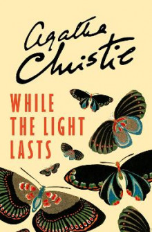 While the Light Lasts av Agatha Christie (Heftet)