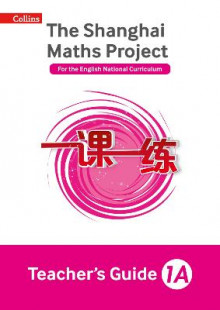 The Shanghai Maths Project Teacher's Guide Year 1A av Laura Clarke, Caroline Clissold, Linda Glithro, Cherri Moseley og Paul Wrangles (Heftet)