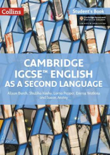 Cambridge IGCSE (R) English as a Second Language Student Book av Alison Burch, Shubha Koshy, Lorna Pepper og Emma Watkins (Heftet)