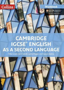 Cambridge IGCSE (R) English as a Second Language Workbook av Mike Gould, Jane Gould og Lorna Pepper (Heftet)