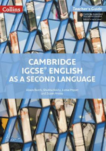 Cambridge IGCSE (R) English as a Second Language Teacher Guide av Alison Burch, Subha Koshy og Lorna Pepper (Heftet)