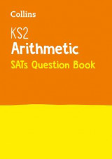 Omslag - KS2 Mathematics - Arithmetic SATs Question Book