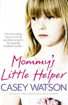 Mommy's Little Helper av Casey Watson (Heftet)