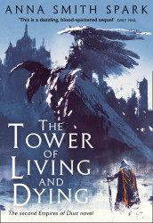 The tower of living and dying av Anna Smith Spark (Heftet)