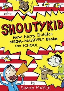 How Harry Riddles Mega-Massively Broke the School av Simon Mayle (Heftet)