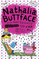 Omslag - Nathalia Buttface and the Most Epically Embarrassing Trip Ever
