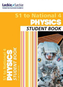 Secondary Physics: S1 to National 4 Student Book av Anna Lee, James Spence og Leckie & Leckie (Heftet)