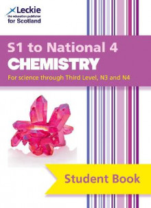 Secondary Chemistry: S1 to National 4 Student Book av Bob Wilson, Tom Speirs og Leckie & Leckie (Heftet)